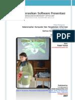 Mengoperasikan Software Presentasi MS Office 2007