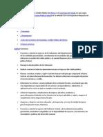 La Secretaría de Hacienda y Crédito Público de México es la Secretaría de Estado a la que según Ley Orgánica de la Administración Pública Federal en su Artículo 31 le corresponde el despacho de las siguientes fun