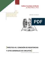44736781 Practica 1 Conexion de Resistencias y Leyes Generales de Circuitos