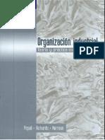 Organización Industrial- Teorías Y Prácticas Contemporáneas Escrito por Lynne Pepall-Daniel J. Richards-George Norman