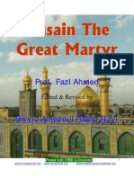 Hussain the Great Martyr (by Prof. Fazal Ahmed)