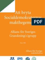 Alliansens Granskningsrapport 2006