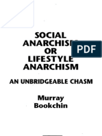 Murray Bookchin - Social Anarchism or Lifestyle Anarchism - An Unbridgeable Chasm