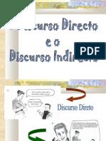 O Discurso Directo e Indirecto