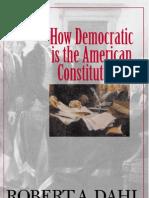 Dahl, Robert - How Democrati is the American Constitution