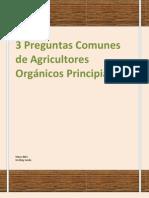 3 Preguntas comunes de agricultores orgánicos principiantes. Un blog verde