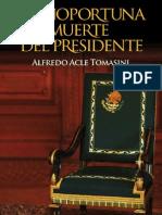 Capítulo 1. La inoportuna muerte del Presidente