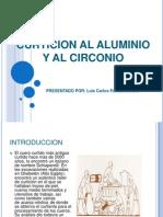 Curticion Al Aluminio y Al Circonio