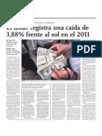 El dólar registra una caída de 3,88 por ciento frente al sol en el 2011