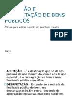 AFETAÇÃO E  DESAFETAÇÃO DE BENS PÚBLICOS
