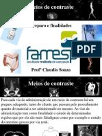 Aula 3- Meios de contraste por TC- Preparos e finalidades. Prof. Claudio Souza
