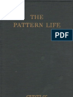 The PATTERN of LIFE by Harriette Augusta Curtiss and F Homer Curtis