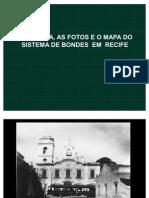 Bondes Do Recife