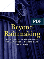 Beyond Rainmaking