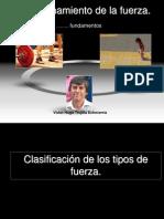 CLASIFICACIÓN DE FUERZA