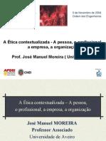 Jose Manuel Moreira Univ[1]. Aveiro Etica