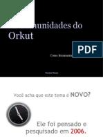 As comunidades do Orkut como ferramentas de e-CRM