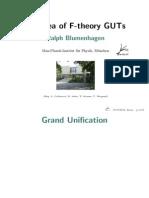 Ralph Blumenhagen- The Idea of F-theory GUTs