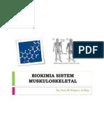 BIOKIMIA SISTEM MUSKULOSKELETAL