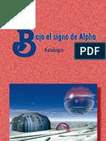 Bajo El Signo de Alpha - Antologia de Ciencia Ficcion y Fant