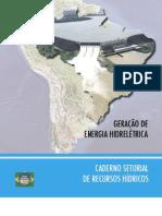 Caderno setorial de recursos hídricos-geração de energia hidrelétrica