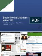 Social Media Madness, 2011