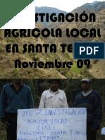 INVESTIGACIÓN AGRÍCOLA en Santa Teresa, nov09
