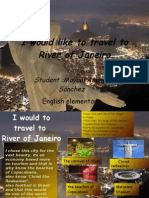 I Would Like to Travel to River Of