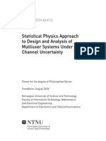 Statistical Physics Approach to Design and Analysis of Multiuser Systems Under Channel Uncertainty