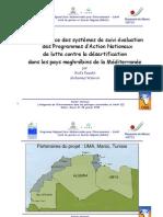 Mise en place des systèmes de suivi évaluation des programme d'Action Nationaux de lutte contre la désertification dans les pays maghrébins de la méditerranée