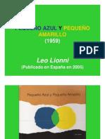 PEQUEÑO AZUL Y PEQUEÑO AMARILLO  de Leo Lionni