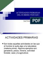 Actividades Primarias Del Hombre Peruano