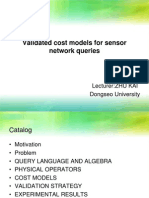 Validated Cost Models for Sensor Network Queries-2009