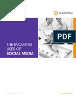 The Evolving Uses of Social Media