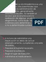 administracion de medicamento por via intradermica 1er año