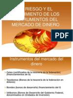 El Riesgo y El Rendimiento de Los Instrumentos Del Mercado Del Dinero