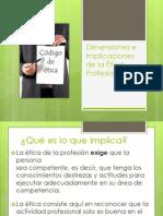 Dimensiones e Implicaciones de la Ética Profesional