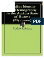 Muslim Identity and Demography in the Arakan State of Myanmar By Habib Siddiqui on 10-27-2011