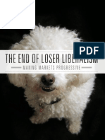 End of Loser Liberalism