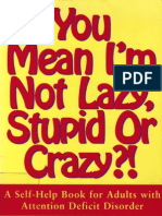 You Mean I m Not Crazy