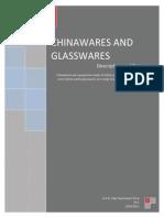 Chinaware and Glassware