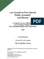 Assault On Free Speech, Public Assembly & Diisent