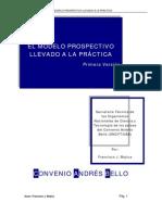 EL MODELO PROSPECTIVO LLEVADO A LA PRÁCTICA , ONCYT/CAB, Por