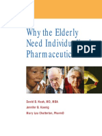 Why the Elderly Need Individualized Pharmaceutical Care