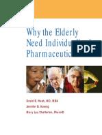 Why the Elderly Need Individualized Pharmaceutical Care