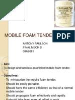 MOBILE FOAM TENDER
