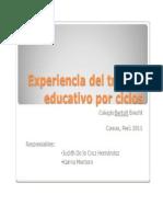 Experiencia Del Trabajo Educativo Por Ciclos