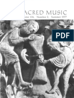 Sacred Music, 104.2, Summer 1977; The Journal of the Church Music Association of America