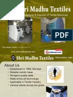 Shri Madhu Textiles Maharashtra India