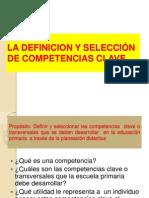 LA DEFINICION Y SELECCIÓN DE COMPETENCIAS CLAVE